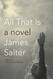 All That Is, de James Salter