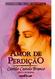 Amor de Perdição, de Camilo Castelo Branco