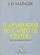O Apanhador no Campo de Centeio, de J. D. Salinger