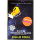 O Mochileiro das Galáxias, de Douglas Adams