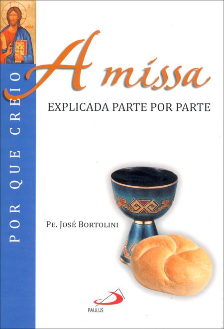 A Missa explicada parte por parte