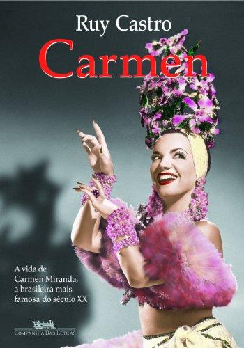 Carmen Uma Biografia