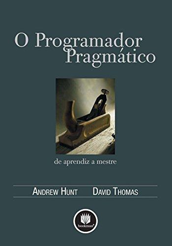 O Programador Pragmático