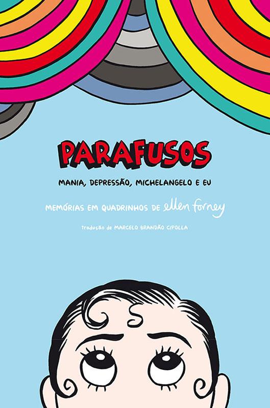 Parafusos - Mania Depressão Michelangelo e Eu